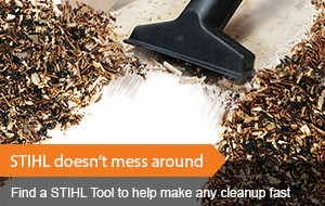 Find a STIHL Tool to make Cleanup fast!